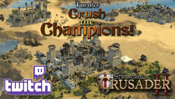 StrongholdCrusaderIIGold_Championcrush_Turnier